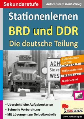 Stationenlernen BRD und DDR / Die deutsche Teilung