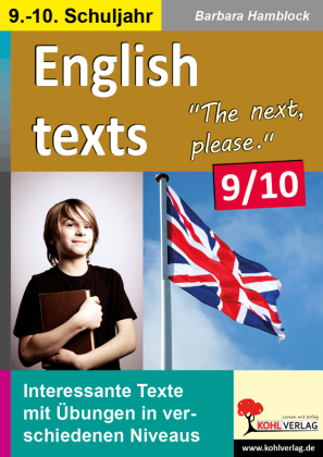 English texts - The next, please. / Klasse 9-10