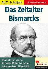 Das Zeitalter Bismarcks