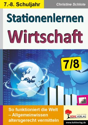 Stationenlernen Wirtschaft / Klasse 7-8