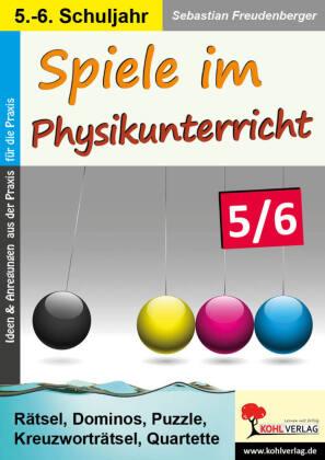 Spiele im Physikunterricht / Klasse 5-6