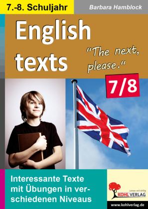 English texts - The next, please. / Klasse 7-8