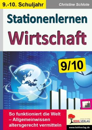 Stationenlernen Wirtschaft / Klasse 9-10