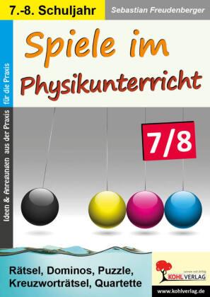 Spiele im Physikunterricht / Klasse 7-8
