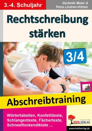 Rechtschreibung stärken / Klasse 3-4