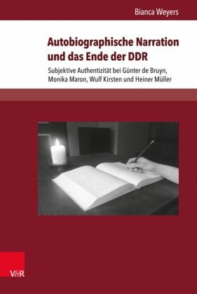 Autobiographische Narration und das Ende der DDR