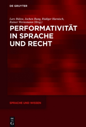 Performativität in Sprache und Recht