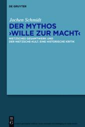 Der Mythos 'Wille zur Macht'