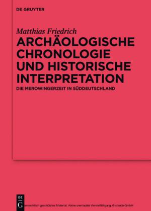 Archäologische Chronologie und historische Interpretation