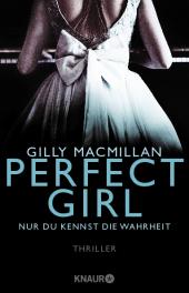 Perfect Girl - Nur du kennst die Wahrheit Cover