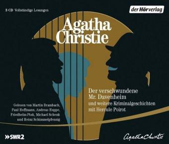Der verschwundene Mr. Davenheim und weitere Kriminalgeschichten mit Hercule Poirot, 3 Audio-CDs