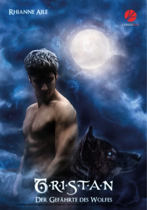 Der Gefährte des Wolfes: Tristan