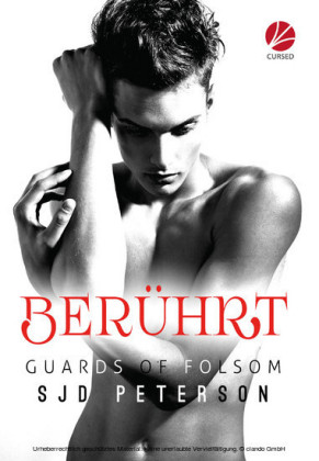 Guards of Folsom: Berührt