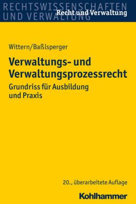Verwaltungs- und Verwaltungsprozessrecht