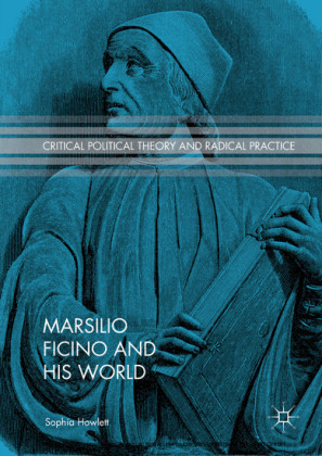 Marsilio Ficino and His World