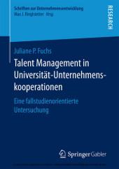 Talent Management in Universität-Unternehmenskooperationen