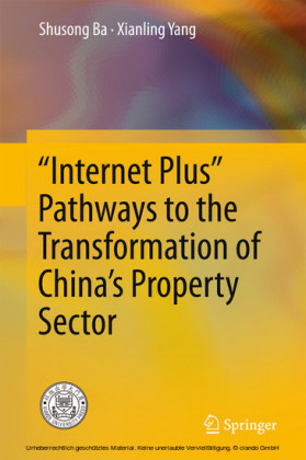 'Internet Plus' Pathways to the Transformation of China's Property Sector