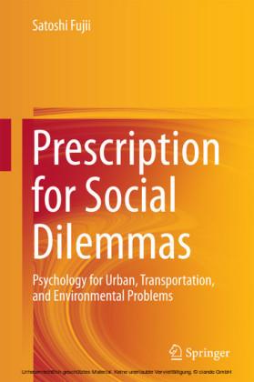 Prescription for Social Dilemmas