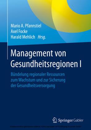 Management von Gesundheitsregionen I