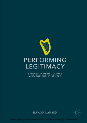 Performing Legitimacy