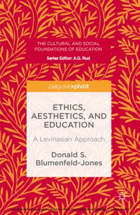 Ethics, Aesthetics, and Education