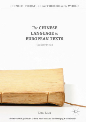 The Chinese Language in European Texts