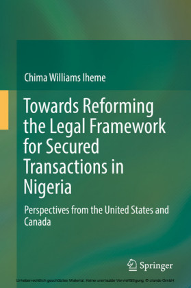 Towards Reforming the Legal Framework for Secured Transactions in Nigeria