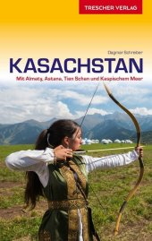 Reiseführer Kasachstan