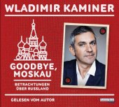 Goodbye, Moskau, 2 Audio-CDs Cover