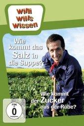 Willi wills wissen - Wie kommt das Salz in die Suppe? / Wie kommt der Zucker aus der Rübe?, 1 DVD Cover