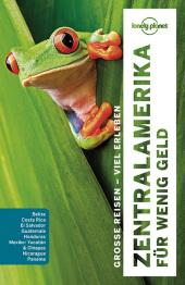 Lonely Planet Reiseführer Zentralamerika für wenig Geld Cover