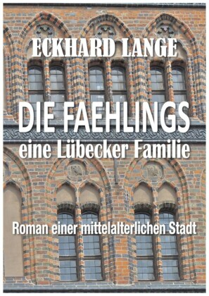 Die Faehlings - eine Lübecker Familie