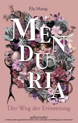 Menduria - Der Weg der Erinnerung (Bd. 3)