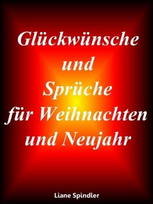 Glückwünsche und Sprüche für Weihnachten und Neujahr
