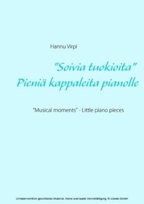 """""""Soivia tuokioita"""" - Pieniä kappaleita pianolle"""