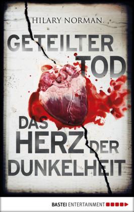 Geteilter Tod/Das Herz der Dunkelheit