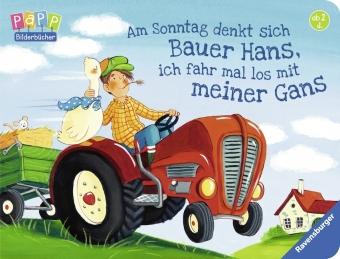 Am Sonntag denkt sich Bauer Hans, ich fahr mal los mit meiner Gans