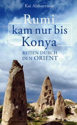 Rumi kam nur bis Konya