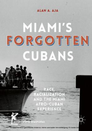 Miami's Forgotten Cubans