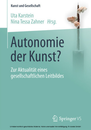 Autonomie der Kunst?