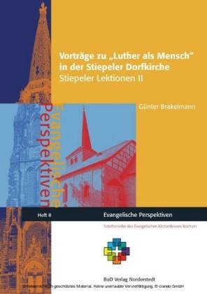 Vorträge zu Luther als Mensch in der Stiepeler Dorfkirche
