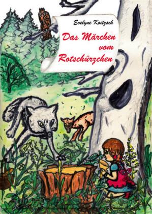 Das Märchen vom Rotschürzchen