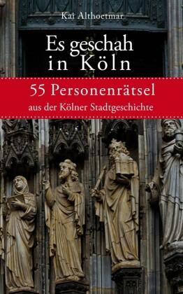 Es geschah in Köln