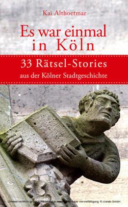 Es war einmal in Köln