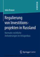 Regulierung von Investitionsprojekten in Russland