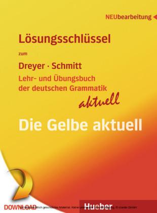Lehr- und Übungsbuch der deutschen Grammatik - aktuell