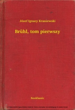 Brühl, tom pierwszy