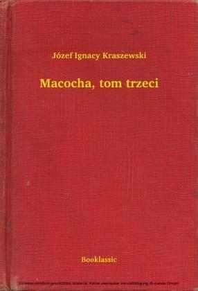 Macocha, tom trzeci