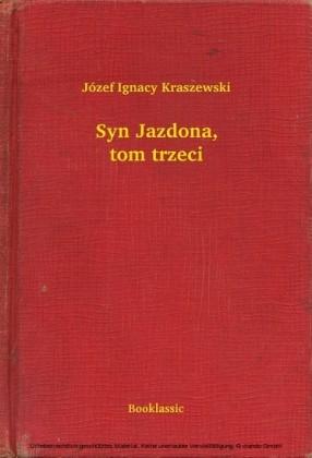 Syn Jazdona, tom trzeci