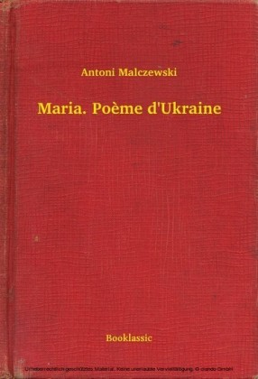 Maria. Poème d'Ukraine